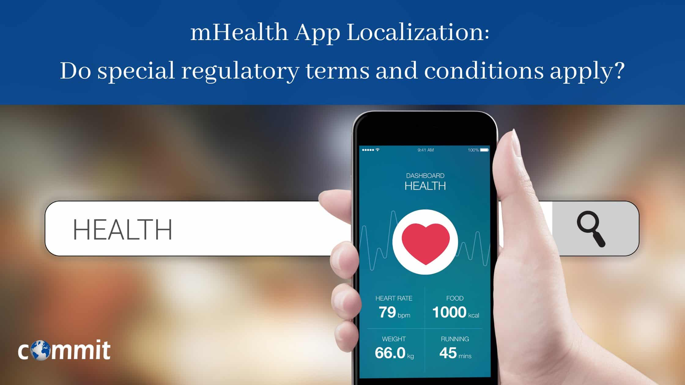 mHealth App Localization: Do special regulatory terms and conditions apply?
