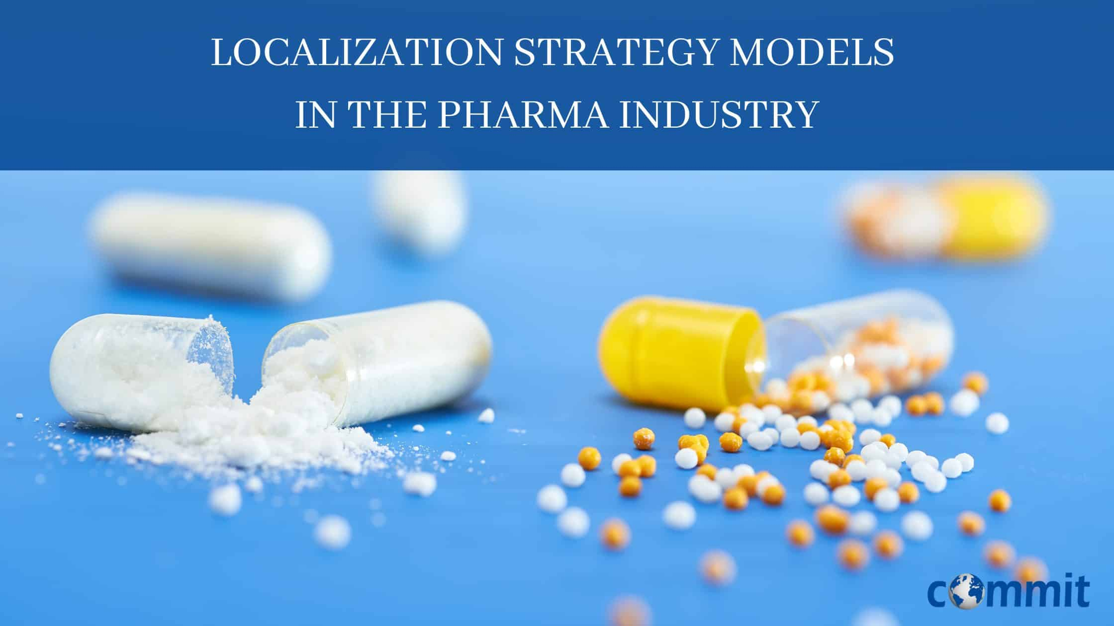 Localization strategy models in the pharma industry + checklists