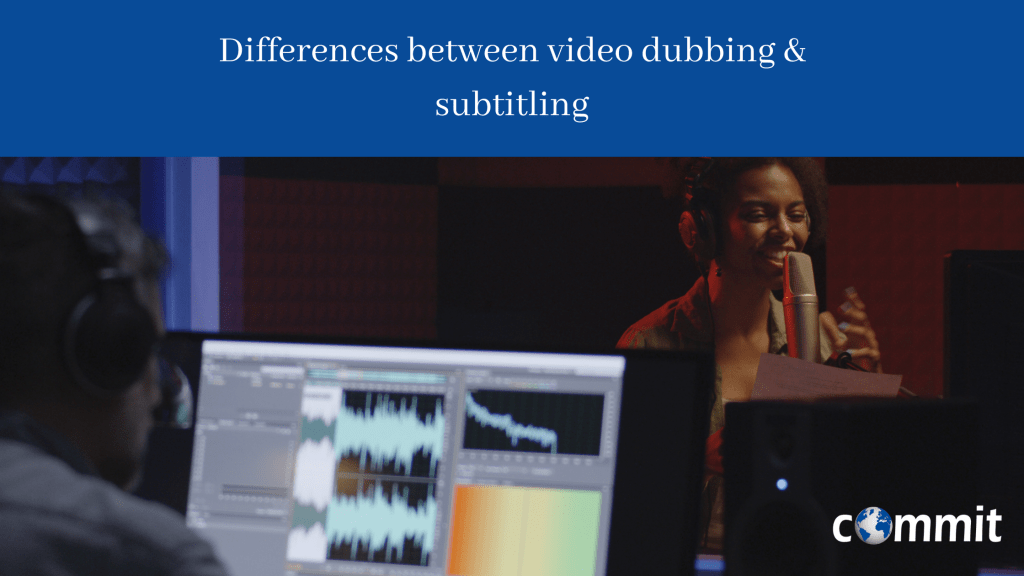 Differences between video dubbing and subtitling