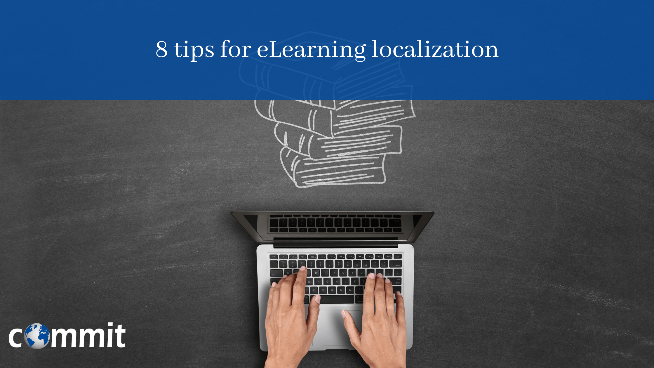 8 Tips for eLearning Localization