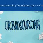 Crowdsourcing Translation (1)