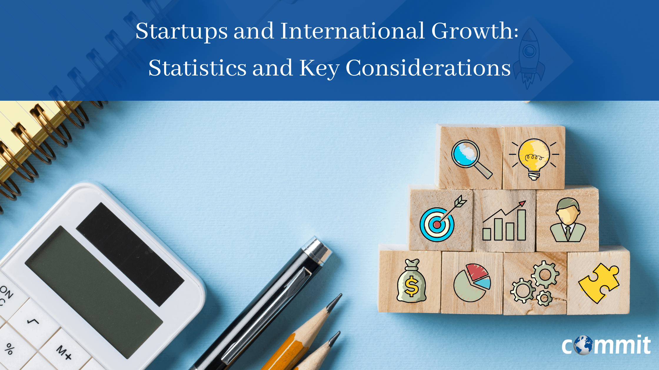 Startups and International Growth: Statistics and Key Considerations (Video)