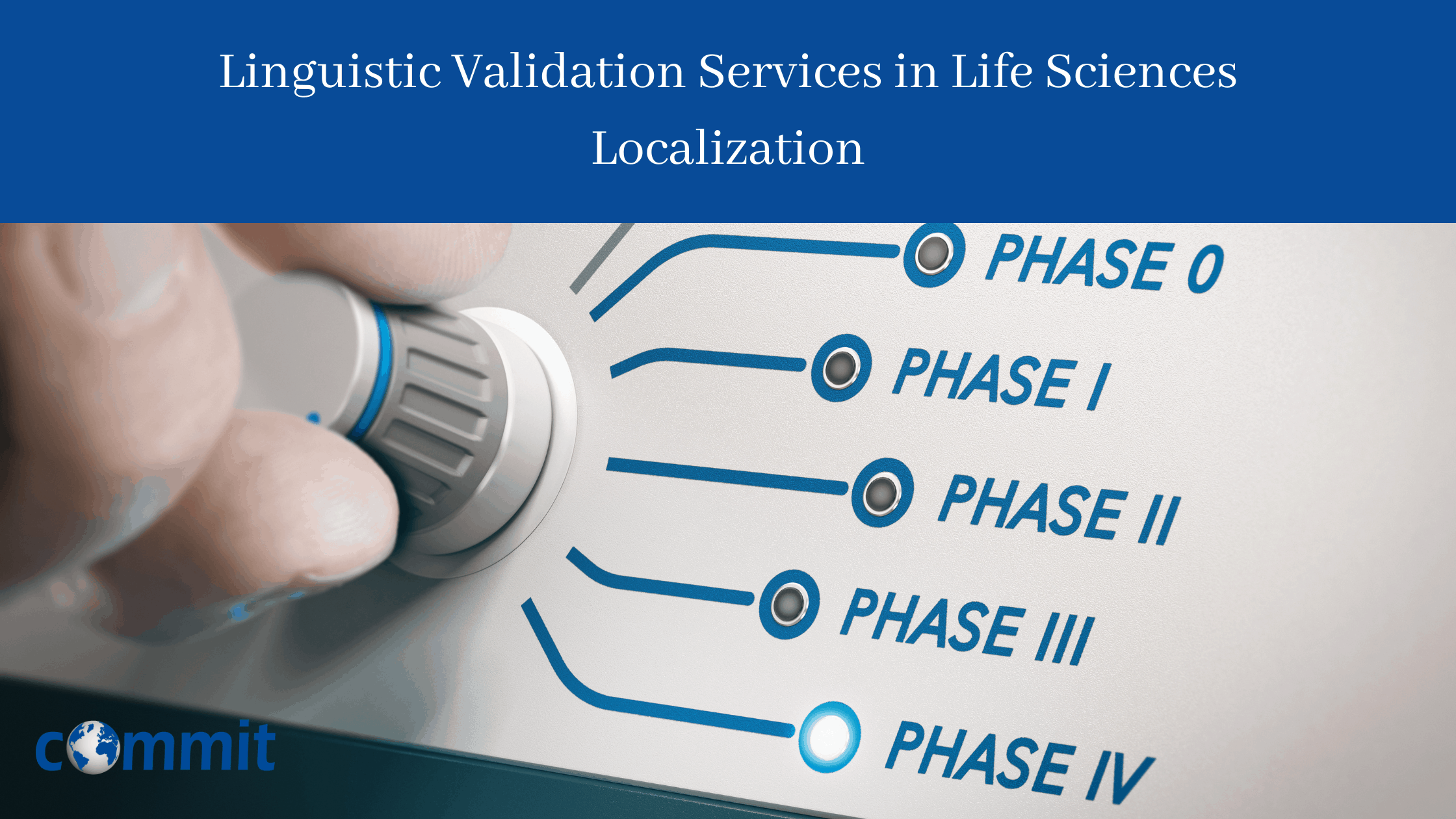 Linguistic Validation Services in Life Sciences Localization