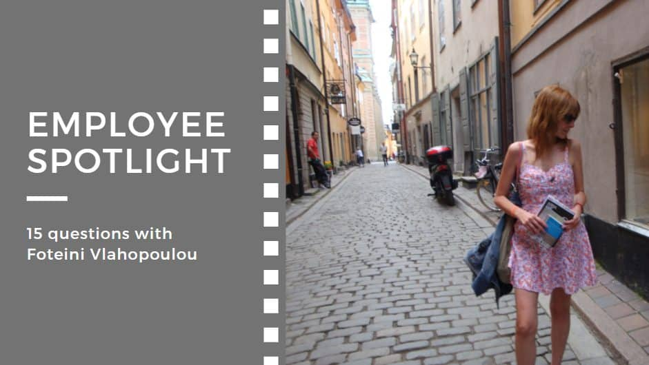 Employee spotlight:<br>15 questions with Foteini Vlahopoulou