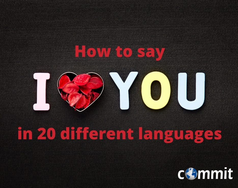 "How to say ""I love you"" in 20 different languages"