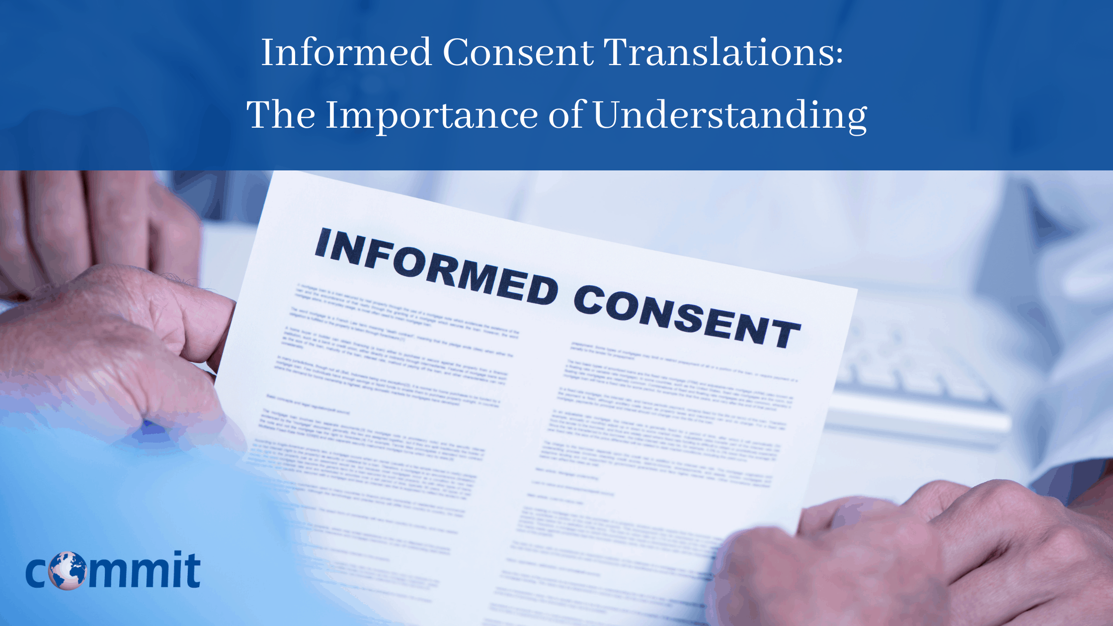 Informed Consent Translations: The Importance of Understanding
