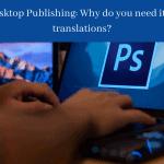 Desktop Publishing for Translations
